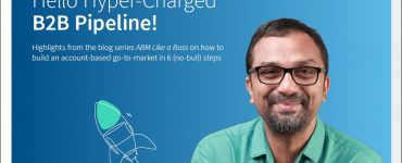 Hello Hypercharged B2B Pipeline: How to Build an Account-Based Go-to-Market in 6 Steps